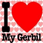 I Love My Gerbil