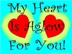 My Heart Is Aglow For You!