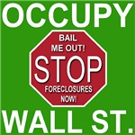 Occupy Wall Street! STOP Foreclosures Return Home