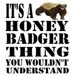 Honey Badger Thing