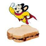 Mighty Mouse and Peanut butter and Jelly Sandwich