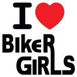 I Love Biker Girls