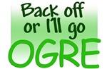 Back off or I'll go OGRE