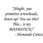 Army of Darkness - Hernando Cortez