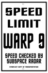 Speed Limit: Warp Nine