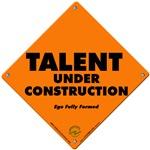 Talent Under Construction