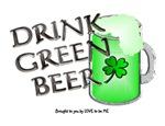 DRINK GREEN BEER.