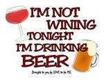 I'M NOT WINING TONIGHT.....