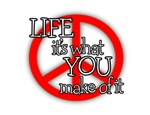 PEACE - LIFE - IT'S WHAT YOU MAKE OF IT