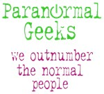 Paranormal Geeks Outnumber