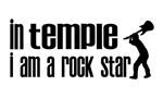 In Temple I am a Rock Star