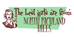 Best Girls are from North Richland Hills