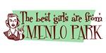 Best Girls are from Menlo Park