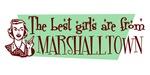 Best Girls are from Marshalltown