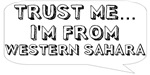 Trust me… I am from Western Sahara