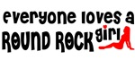 Everyone loves a Round Rock Girl