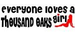 Everyone loves a Thousand Oaks Girl