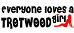 Everyone loves a Trotwood Girl