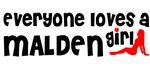 Everyone loves a Malden Girl
