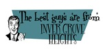 Best guys are from Inver Grove Heights
