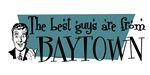 Best guys are from Baytown