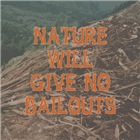Nature's Bailouts