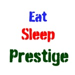 Eat Sleep Prestige
