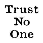 Trust No One (Black)