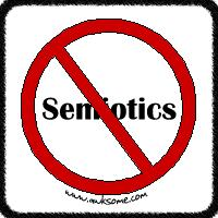 Abolish Semiotics