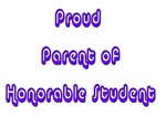 Proud Parent of Honorable Student
