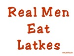 Real Men Eat Latkes  Hanukkah