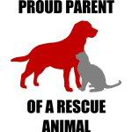 Proud Parent of A Rescue