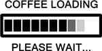 Coffee Loading Please Wait