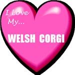 I Love My Welsh Corgi