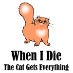 When I Die The Cat Gets Everything T-Shirts
