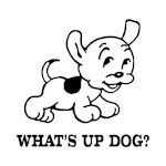 What's Up Dog