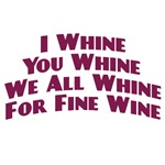 Whine For Wine