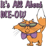 It's All About ME-OW T-Shirts