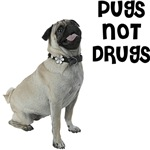 Pug T-Shirt - Pugs Not Drugs