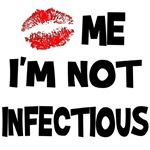 Kiss Me I'm Not Infectious T-Shirts & Gifts