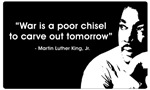 MLK - War is a poor chisel ~