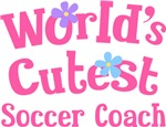 Worlds Cutest Soccer Coach Gifts and T-shirts