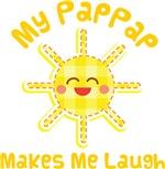 My PapPap Makes Me Laugh Kids Apparel