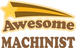 Awesome Machinist T-shirts