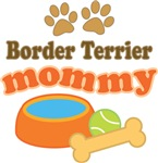 Border Terrier Mom T-shirts and Gifts