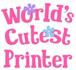Worlds Cutest Printer Gifts and Tshirts