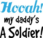 Hooah My Daddy's A Soldier Baby Boy Tees