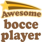 Awesome Bocce Player T-shirts