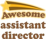 Awesome Assistant Director T-shirts