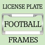FOOTBALL License Plate Frames